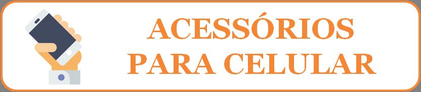 Acessórios para Celular e Informática em Piraquara